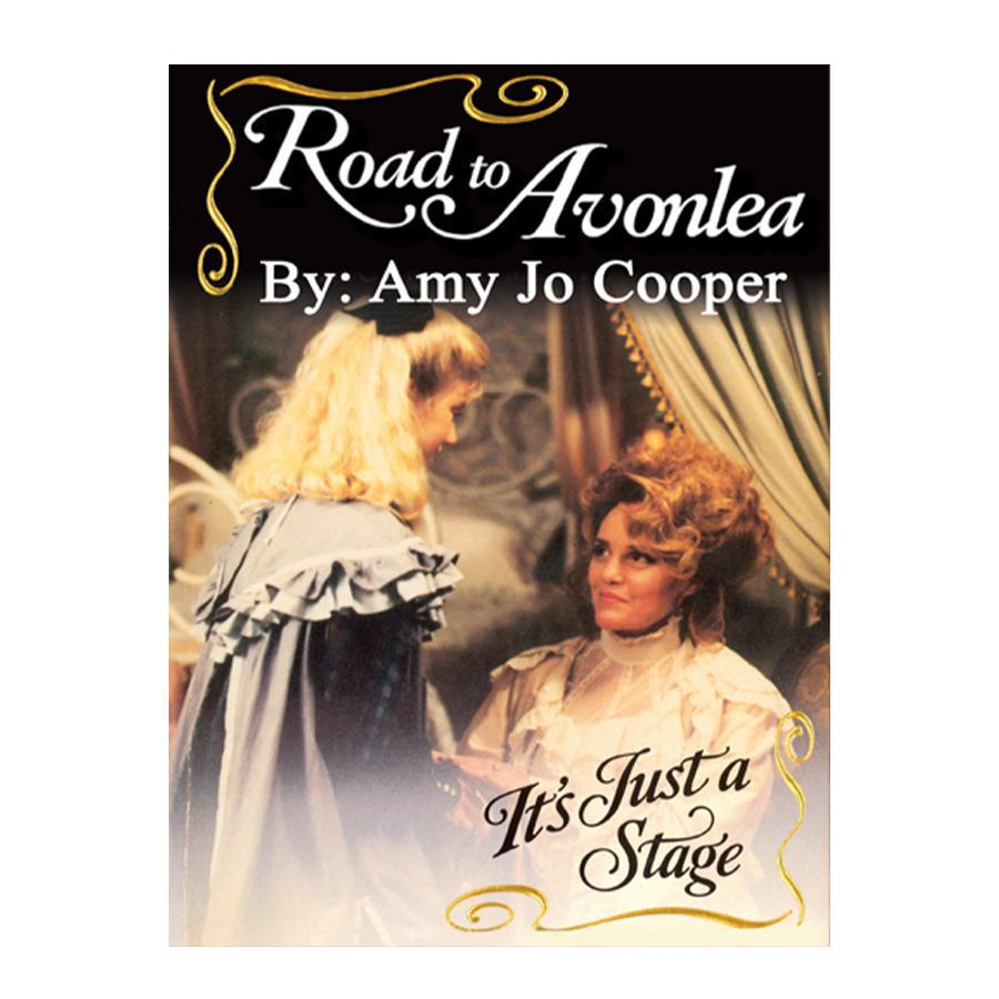 It's Just a Stage (Road to Avonlea Book 19)-ebook