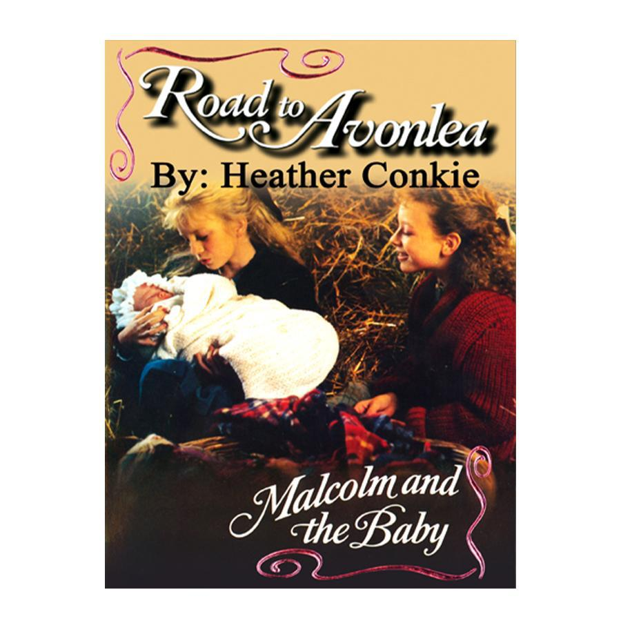 Malcom and the Baby (Road to Avonlea Book 8)-ebook
