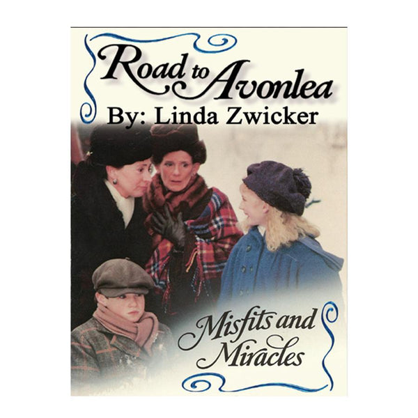 Misfits and Miracles (Road to Avonlea Book 20)- ebook