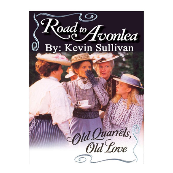 Old Quarrels, Old Love (Road to Avonlea Book 15)- ebook