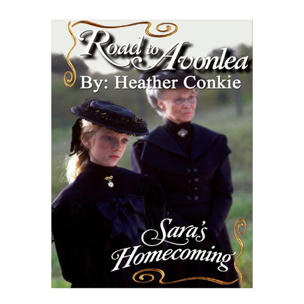 Sara's Homecoming (Road to Avonlea Book 12)- ebook