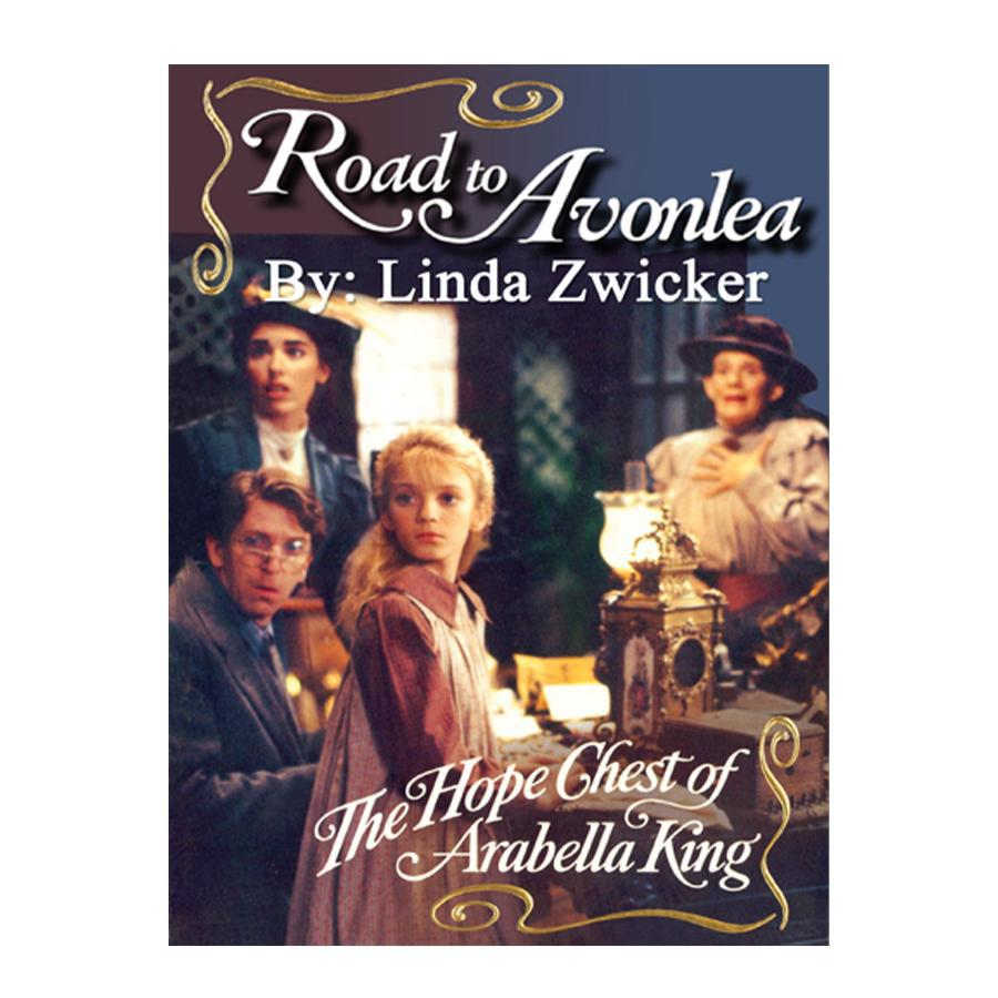 The Hope Chest of Arabella King (Road to Avonlea Book 10)- ebook