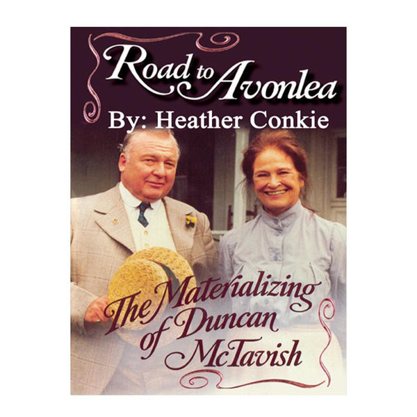 The Materializing of Duncan McTavish (Road to Avonlea Book 4)- ebook