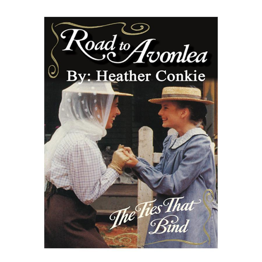 The Ties That Bind (Road to Avonlea Book 21)- ebook
