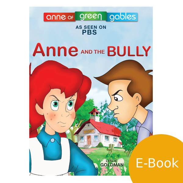 Anne: The Animated Series - Anne and The Bully LEVEL 2 READER (eBook)
