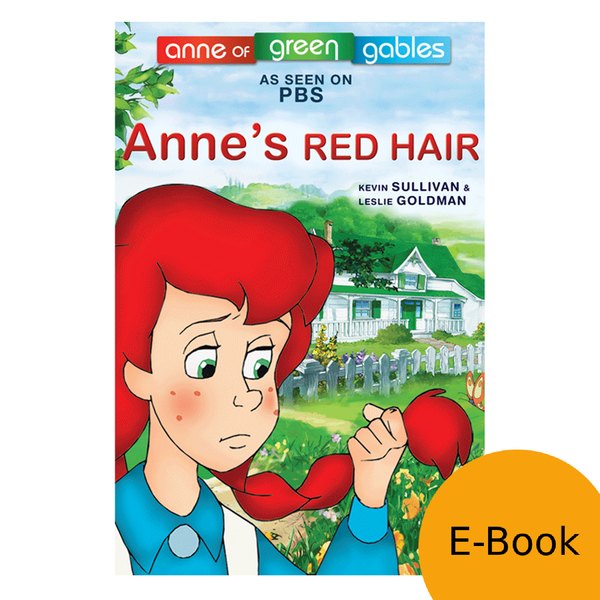 Anne: The Animated Series - Anne's Red Hair LEVEL 1 READER (eBooks)