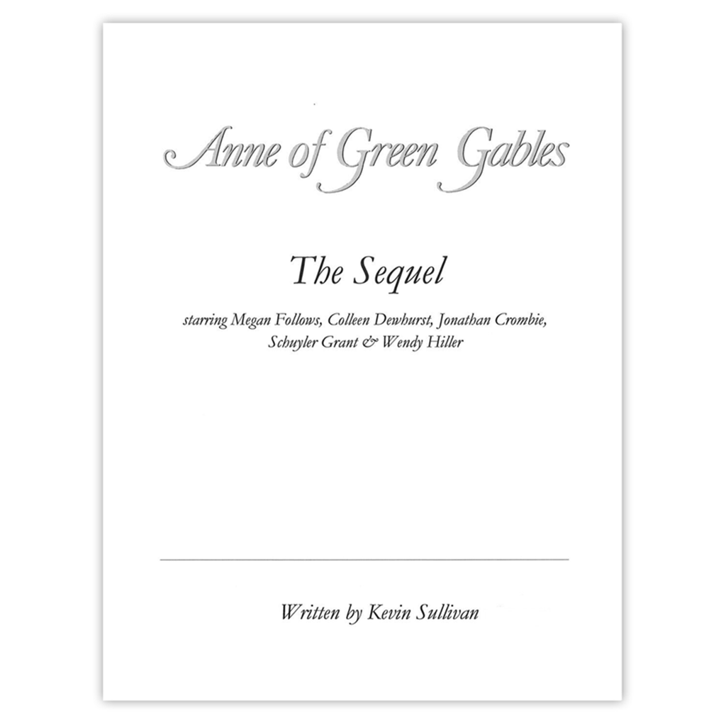 Anne of Green Gables: The Sequel Autographed Screenplay