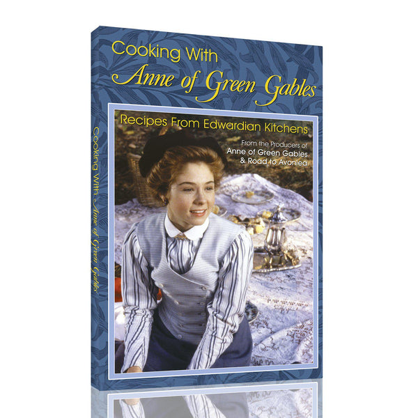 Cooking with Anne of Green Gables