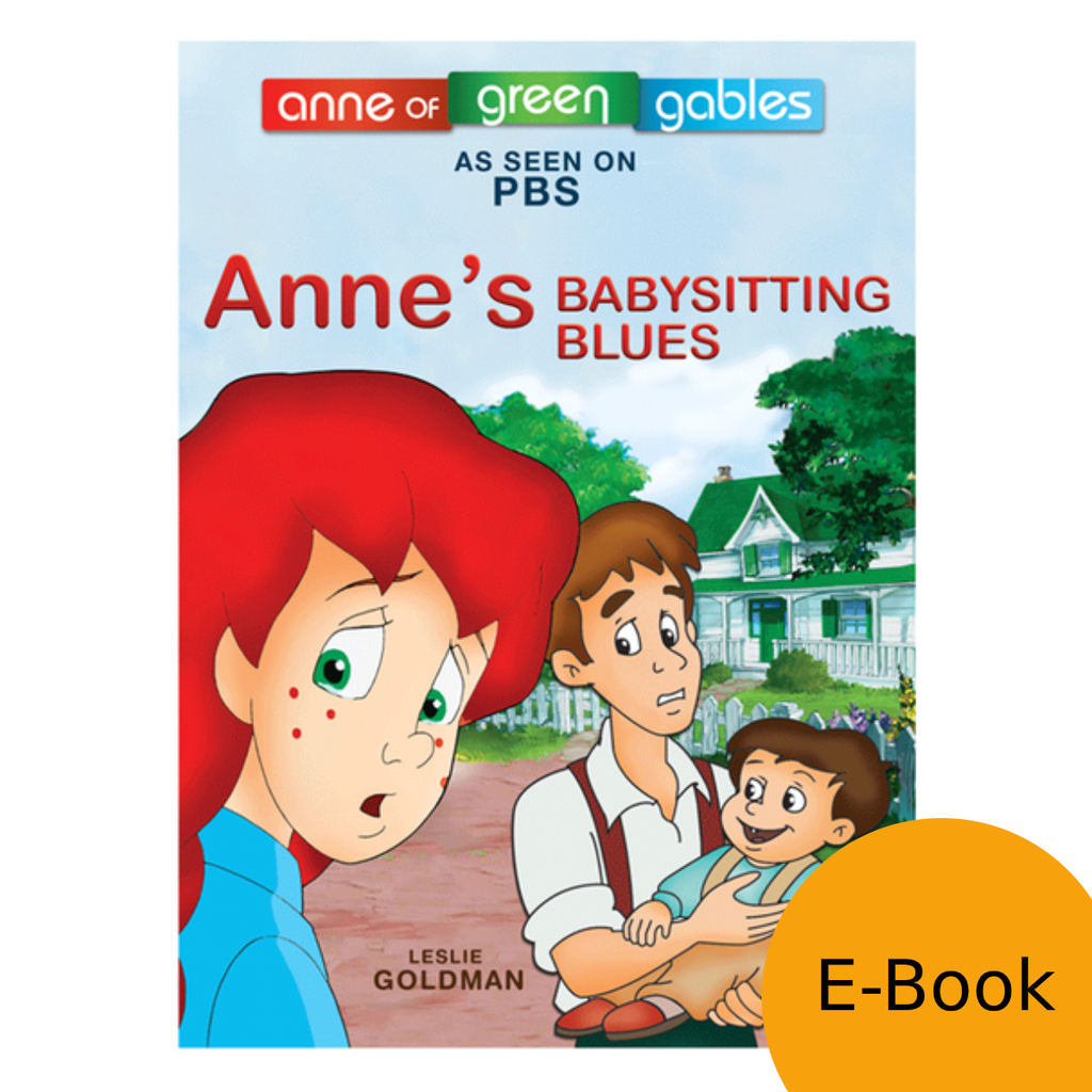 Anne: The Animated Series - Anne's Babysitting Blues LEVEL 2 READER (eBook)