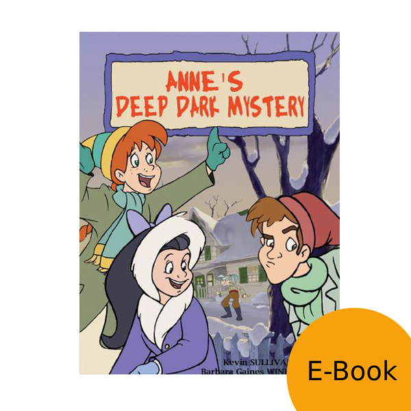 Anne: The Animated Series - Anne and the Deep Dark Mystery LEVEL 2 READER (eBook)