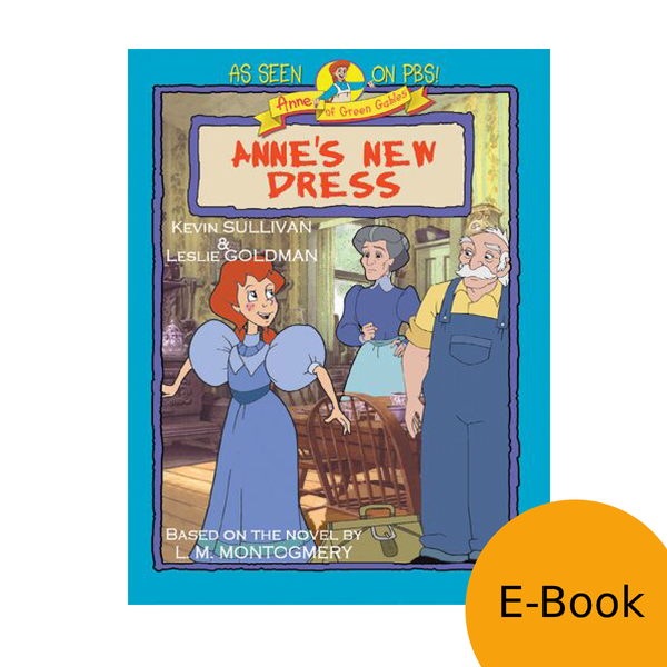 Anne: The Animated Series - Anne's New Dress LEVEL 1 READER (eBook)