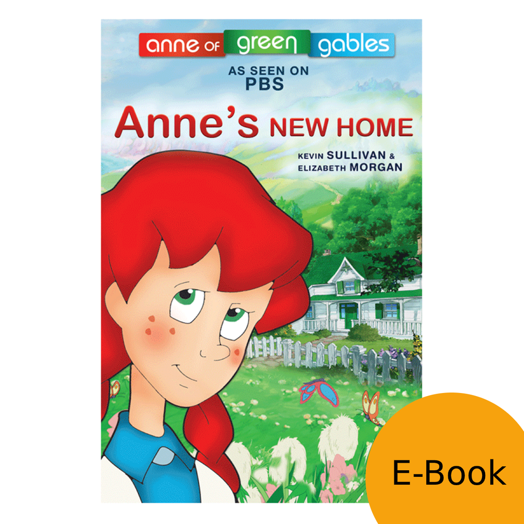 Anne: The Animated Series - Anne's New Home LEVEL 1 (eBook)