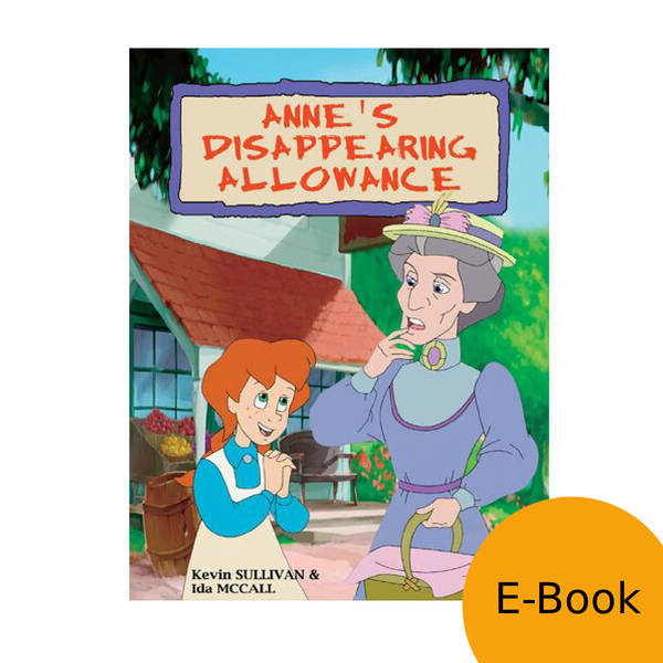 Anne: The Animated Series - Anne's Disappearing Allowance LEVEL 2 READER (eBook)