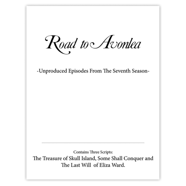 Road to Avonlea Unproduced 3 Script Package