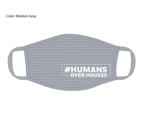 HumansOverHouses Grey Face Mask