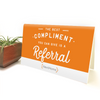 Referrals Sign- orange