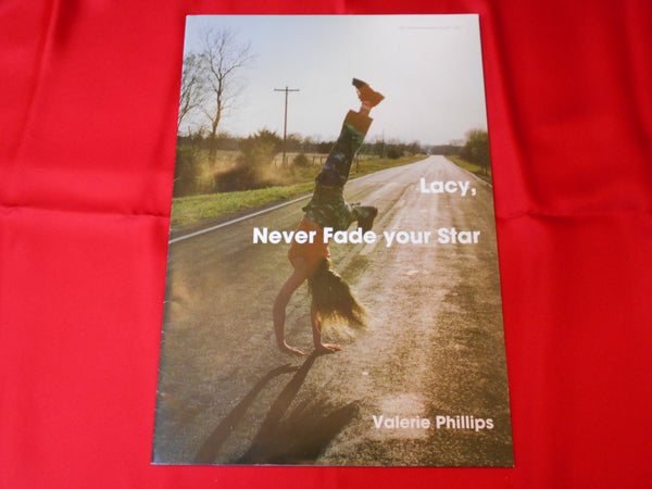 Lacy, never fade your star | Valerie Phillips |  Radical silence production 2006