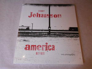 America Revised | Gerry Johansson | Only Photography 2018 (SIGNED)