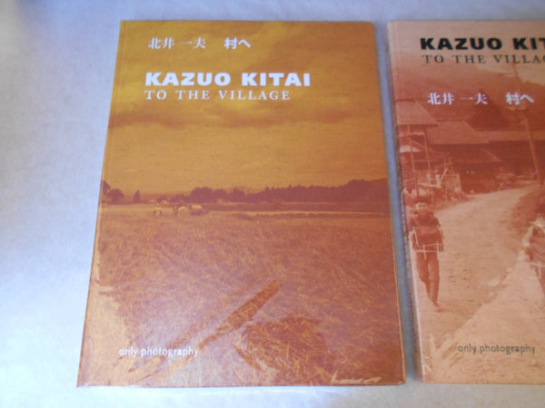 To the village | Kazuo Kitai | Only Photography 2018  (SIGNED)
