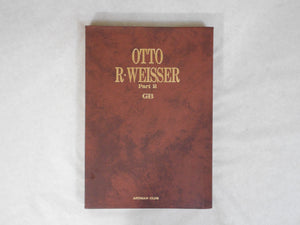 Otto R. Weisser GB part 2 | Otto R. Weisser | Artman Club