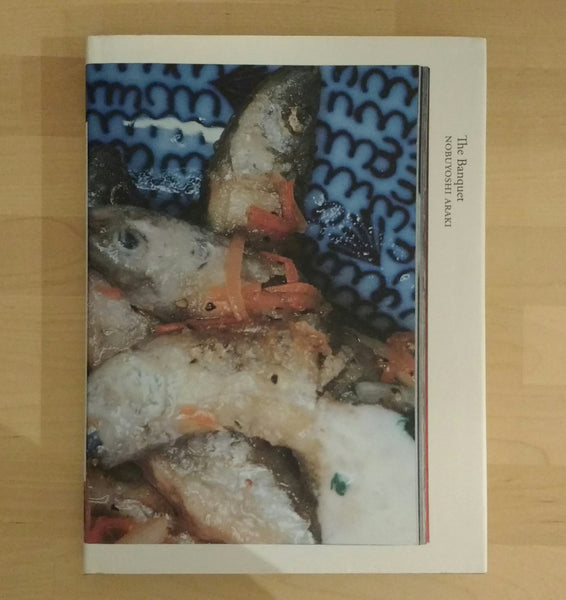 Books on books: The Banquet | Nobuyoshi Araki, Ivan Vartanian | Errata editions 2012