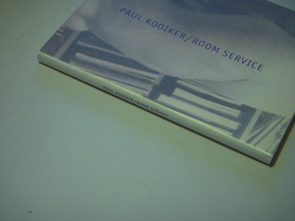 Room service | Paul Kooiker | Van Zoedentaal Gallery 2008  (SIGNED)
