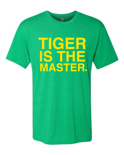 TIGER IS THE MASTER. Unisex T-shirt