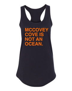 MCCOVEY COVE IS NOT AN OCEAN. Women's Tank