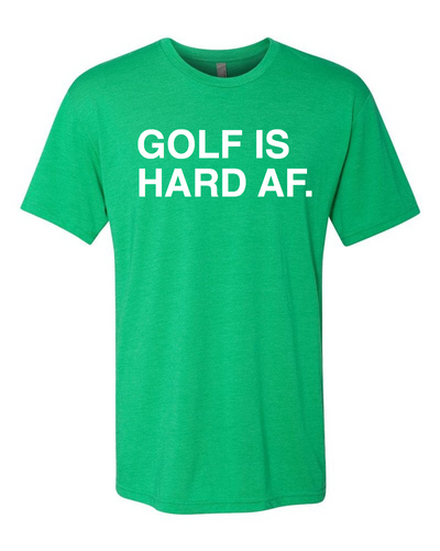 GOLF IS HARD AF. Unisex T-Shirt