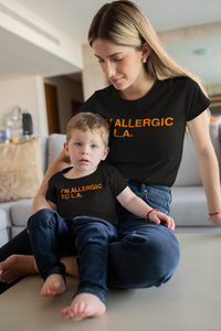 I'M ALLERGIC TO L.A. Kids tee