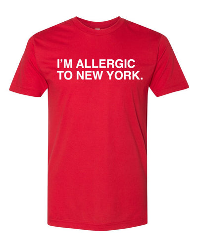 I'M ALLERGIC TO NEW YORK. Unisex t-shirt