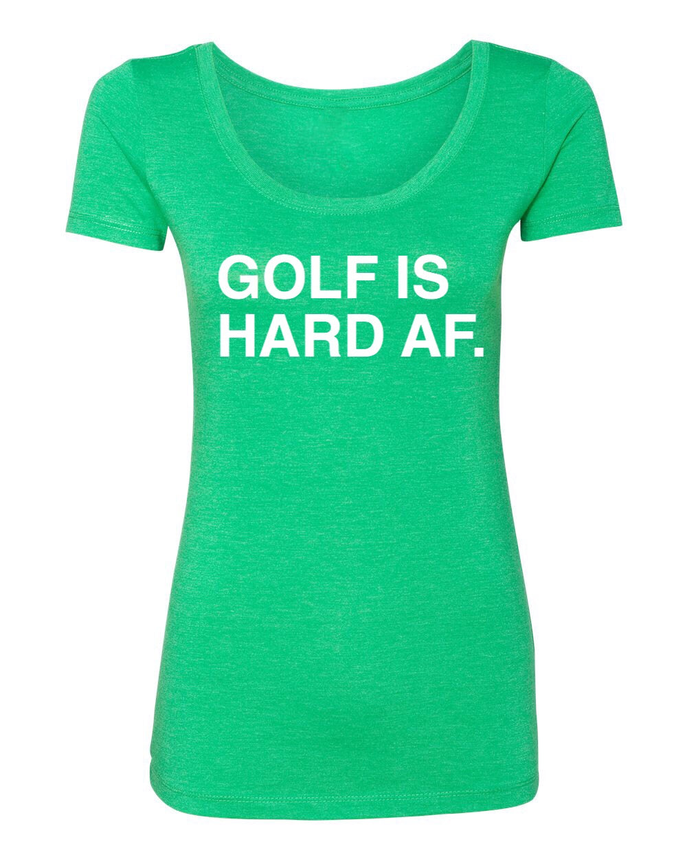 GOLF IS HARD AF. Women's t-shirt