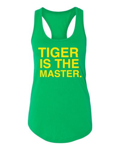 TIGER IS THE MASTER. Women's Tank