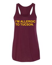 Load image into Gallery viewer, I'M ALLERGIC TO TUCSON. Women's Tank