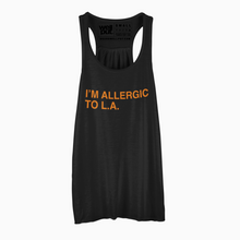 Load image into Gallery viewer, I'M ALLERGIC TO L.A. Women's Tank
