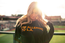 Load image into Gallery viewer, I'M ALLERGIC TO L.A. Unisex Crewneck Sweatshirt