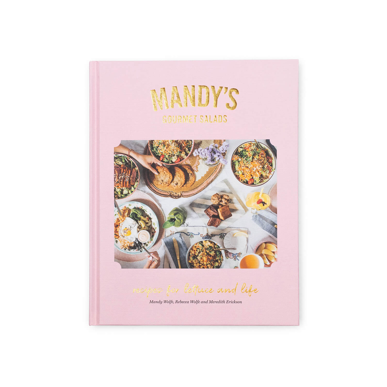 Mandy's Gourmet Salads: Recipes for Lettuce and Life