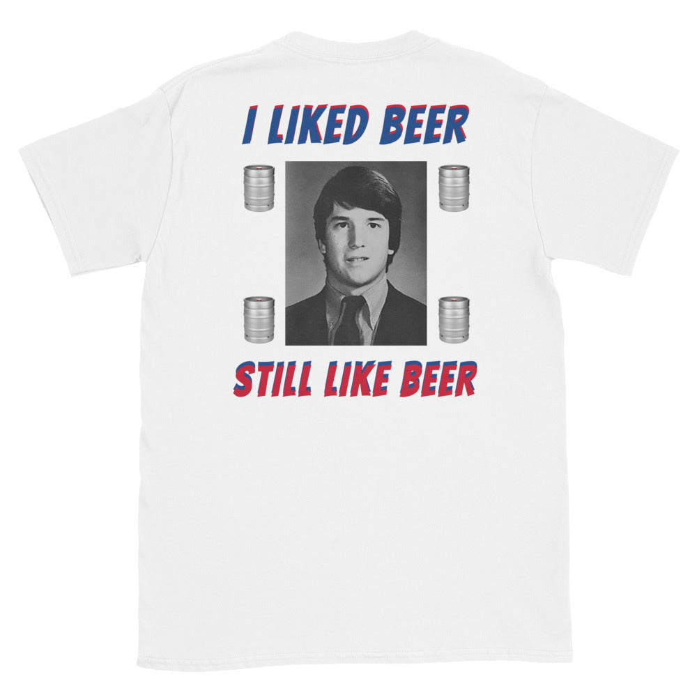 We Drank Beer Kavanaugh T-Shirt