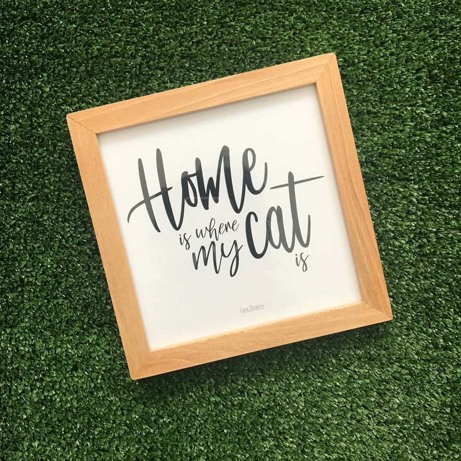 "Cuadrito ""Home is where the cat is"""