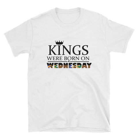 KINGS were Born (Wednesday) Short-Sleeve Tee