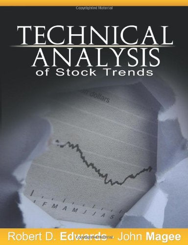 Technical Analysis of Stock Trends by Robert D. Edwards and John Magee: Robert Edwards, John Magee: 9781607962236: Amazon.com: Books