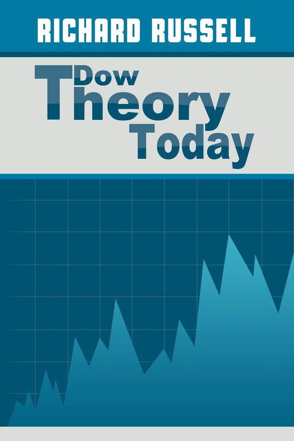 The Dow Theory Today: Richard Russell: 9781607965183: Amazon.com: Books