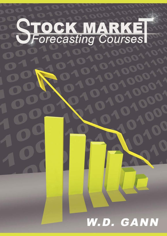 Stock Market Forecasting Courses: W. D. Gann: 9781607961925: Amazon.com: Books