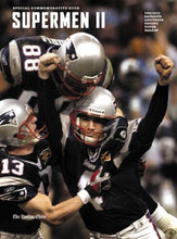 Load image into Gallery viewer, Supermen II: The 2003 Patriots and Their Second Super Season