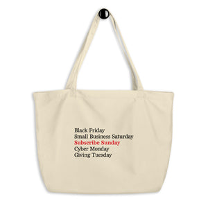 Subscribe Sunday large organic tote bag