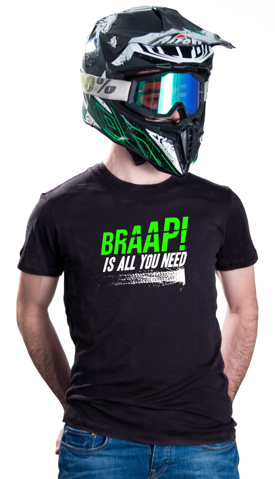 BRAAP! IS ALL YOU NEED - BLACK T-SHIRTS