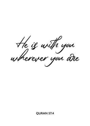 He is with you
