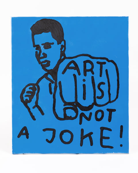 ART IS NOT A JOKE canvas artwork