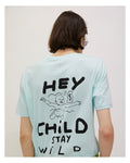 HEY CHILD STAY WILD! Caribbean / Blue tee