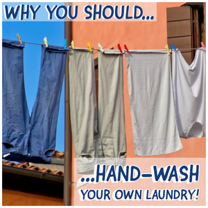 🧺 WHY YOU SHOULD HAND-WASH YOUR LAUNDRY 🧺